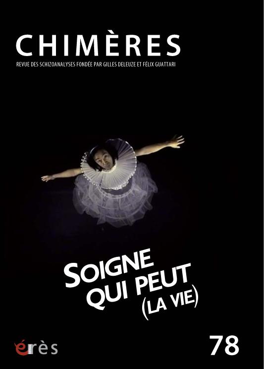 Soigne qui peut / Valérie Marange / Edito Chimères n°78 / Soigne qui peut (la vie) dans Chimères couv_78_web