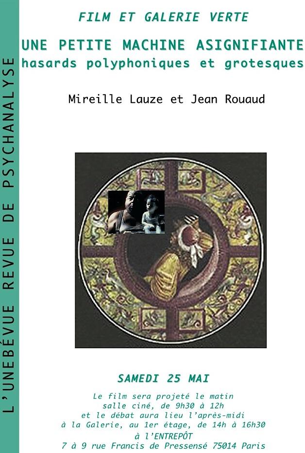 Une petite machine asignifiante - hasards polyphoniques et grotesques / Mireille Lauze et Jean Rouaud / Place publique de l'Unebévue / samedi 25 mai / Cinéma l'Entrepôt dans Cinéma unebevue