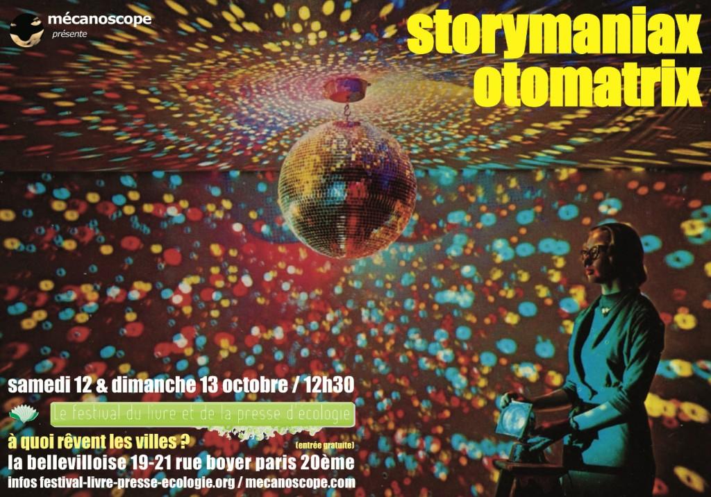 Storymaniax Otomatrix / Mécanoscope à la Bellevilloise / Festival du livre et de la presse d'écologie, 12-13 octobre 2013 dans Mécanoscope affiche-mecano-octobre