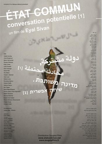Etat commun, conversation potentielle (1) / Eyal Sivan dans Cinéma